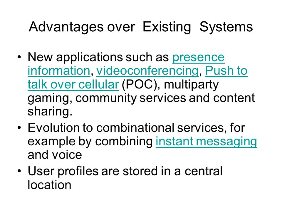 Advantages over Existing Systems