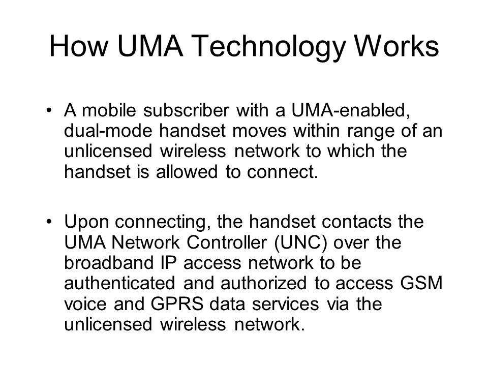 How UMA Technology Works