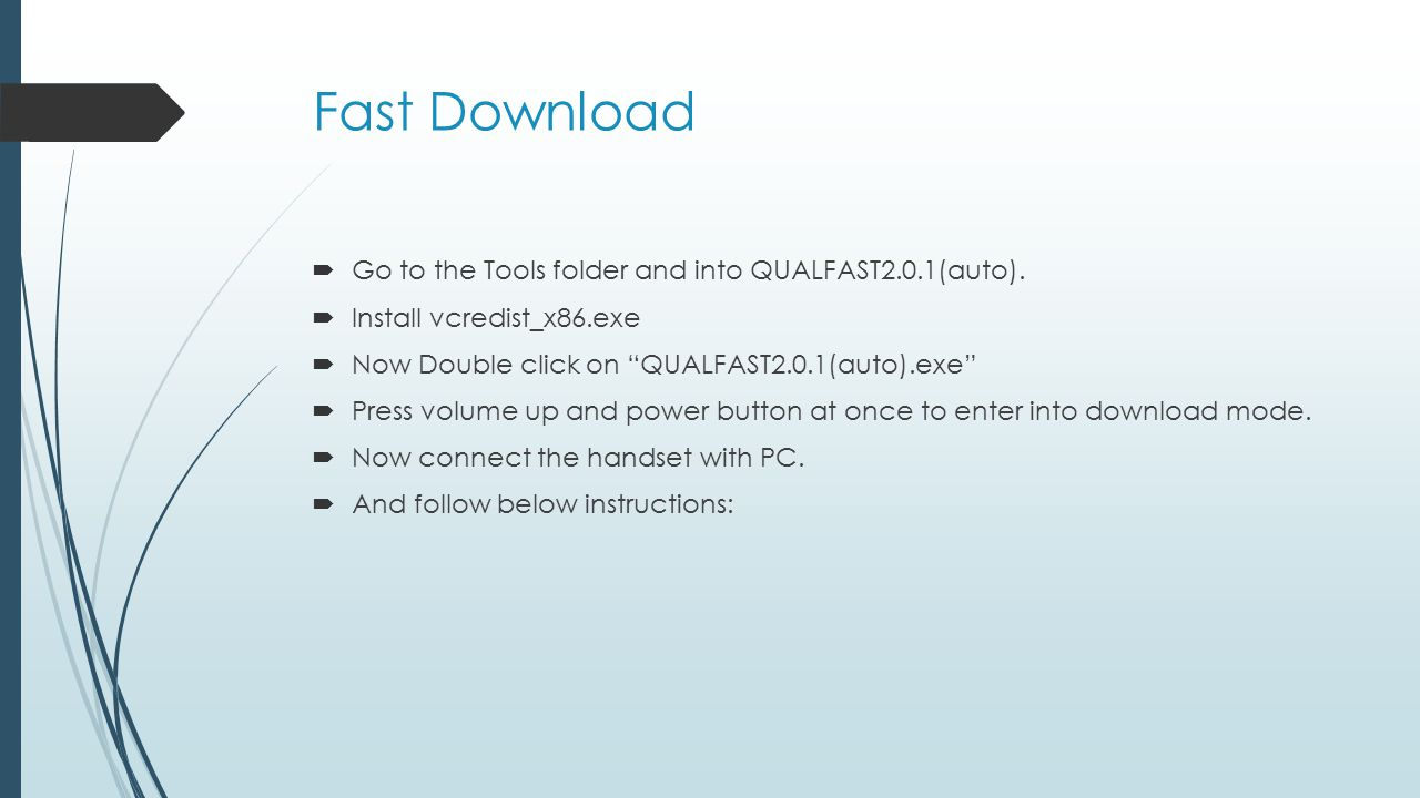 Fast Download Go to the Tools folder and into QUALFAST2.0.1(auto).