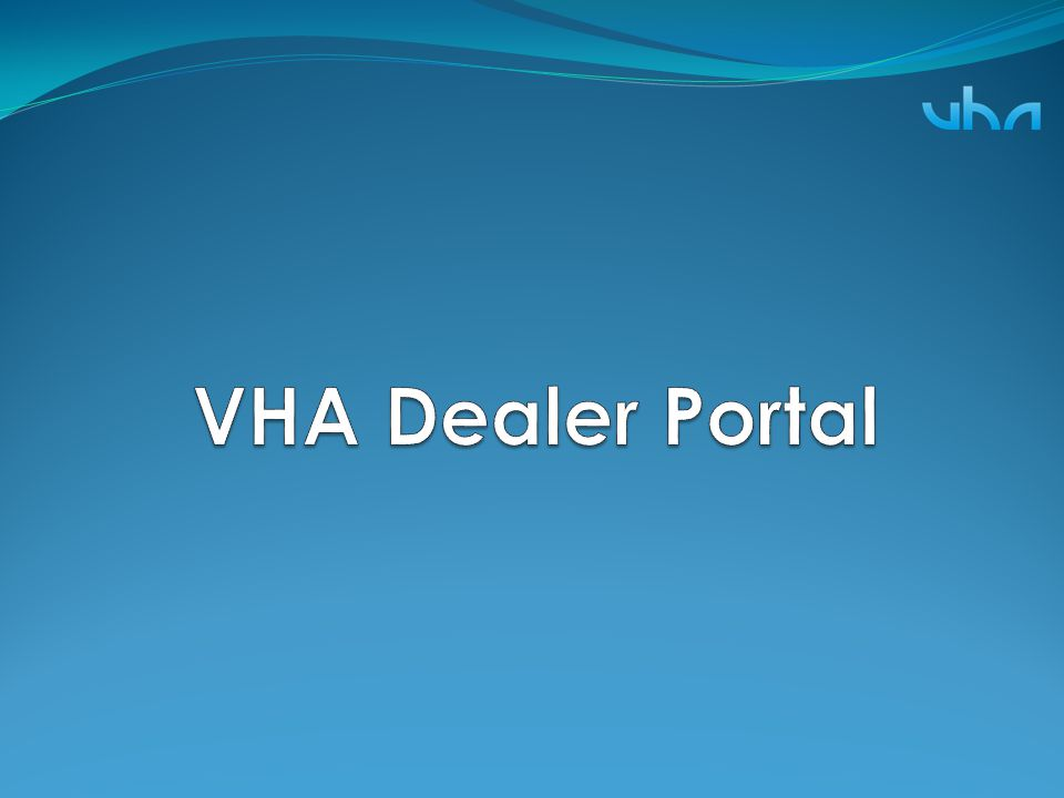VHA Dealer Portal
