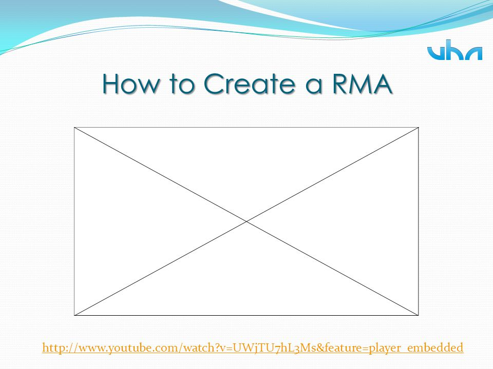 How to Create a RMA RMA's can be created from the VHA dealer portal.