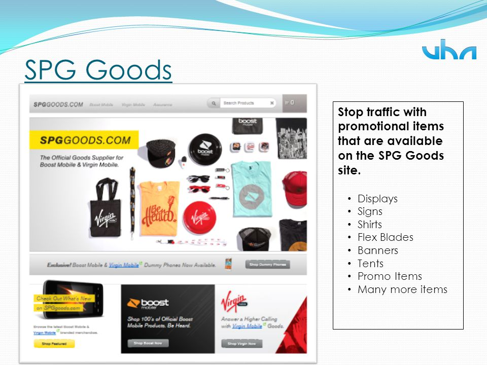 SPG Goods Stop traffic with promotional items that are available on the SPG Goods site. Displays. Signs.