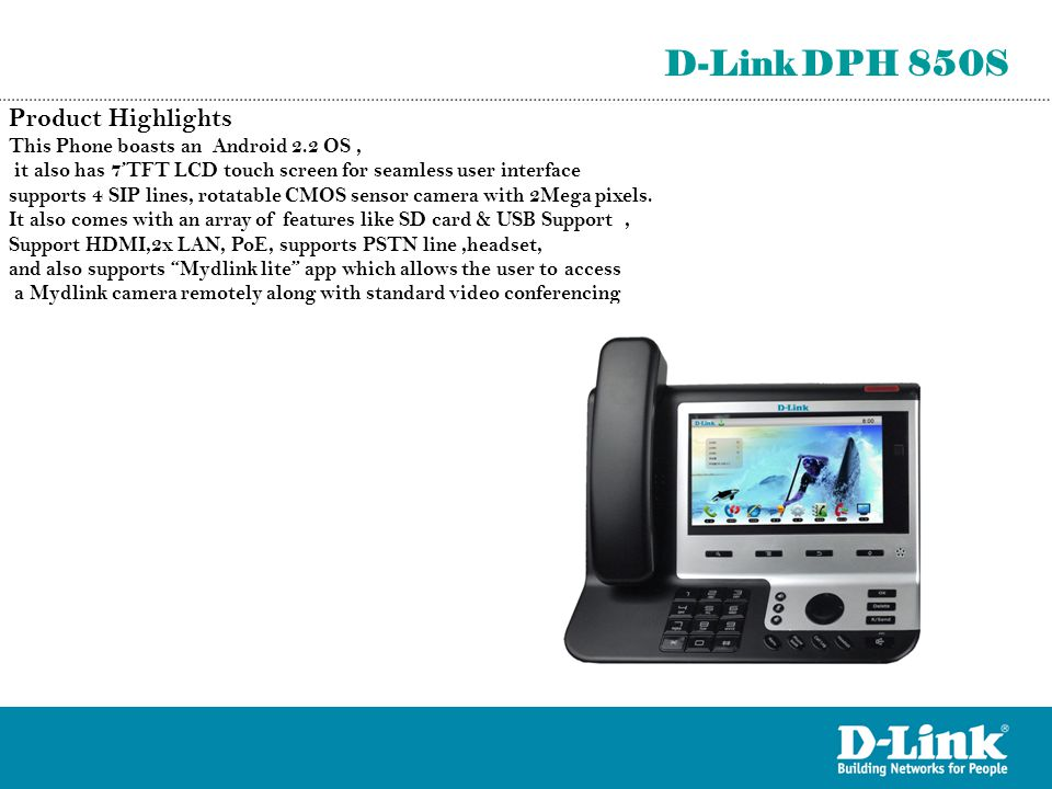 D-Link DPH 850S Product Highlights