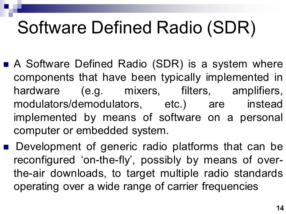 SDR Vision Allowing what ever type of communication is required,