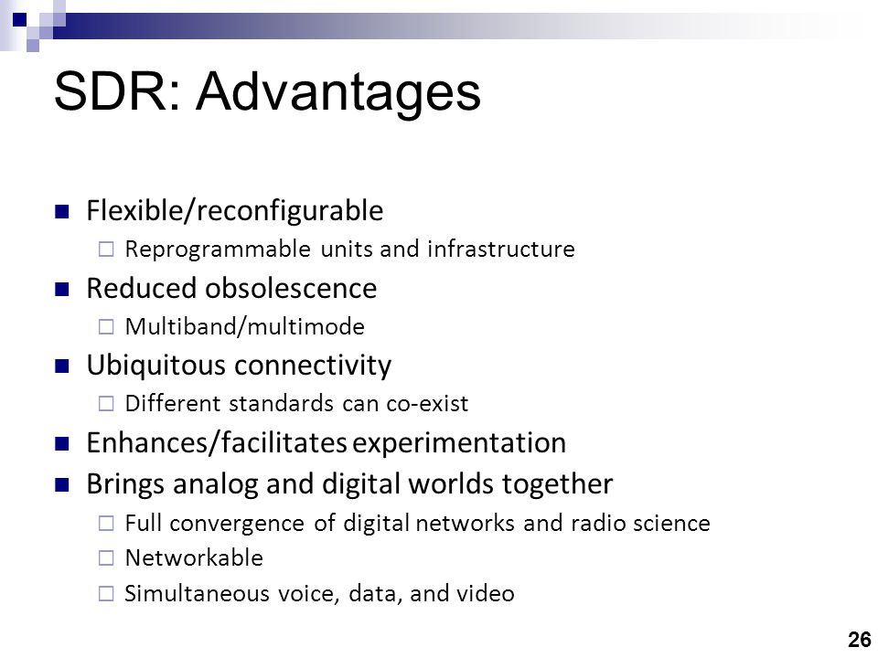 SDR: Facilitators Antennas Waveforms