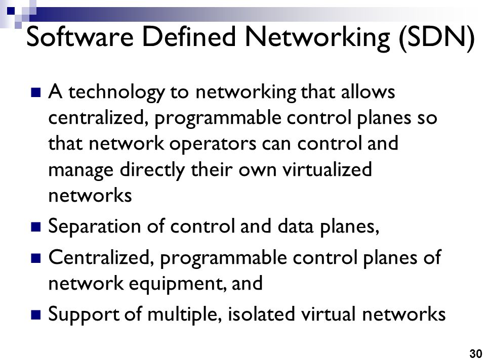 SDN Tight coupling of data and control planes
