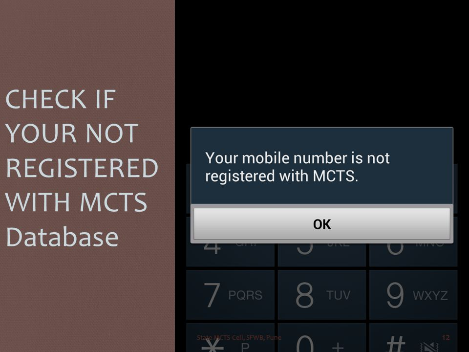 CHECK IF YOUR NOT REGISTERED WITH MCTS Database