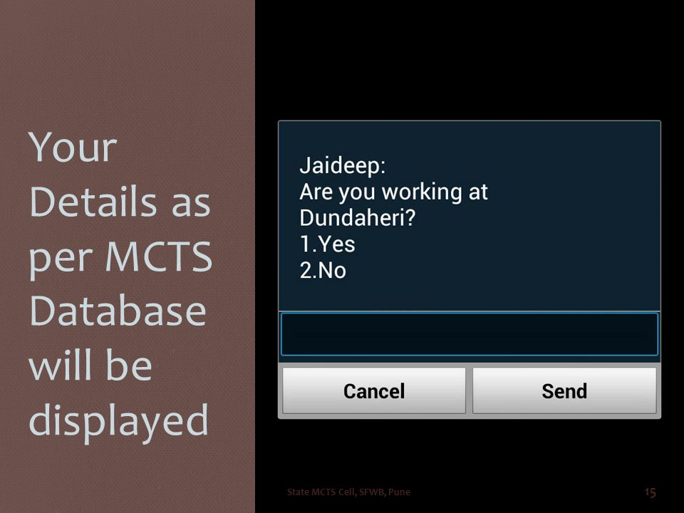 Your Details as per MCTS Database will be displayed