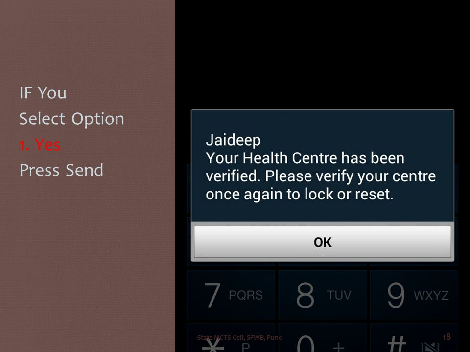 IF You Select Option 1. Yes Press Send State MCTS Cell, SFWB, Pune