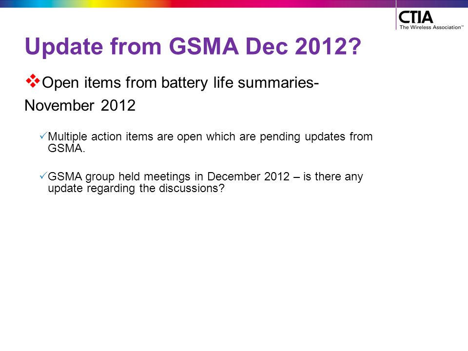 Update from GSMA Dec 2012 Open items from battery life summaries-