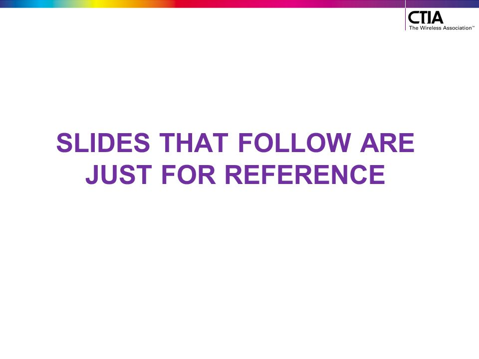 Slides that follow are just For reference