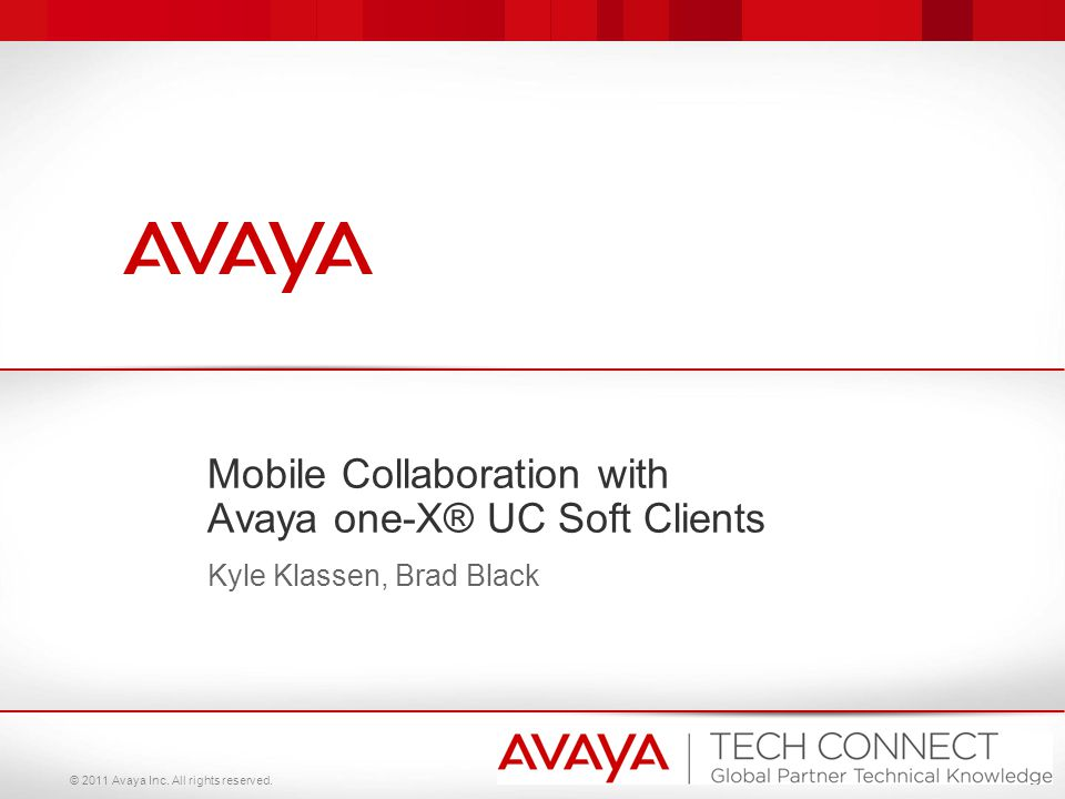 Mobile Collaboration with Avaya one-X® UC Soft Clients