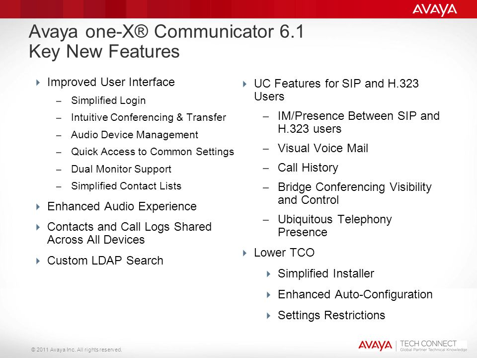 Avaya one-X® Communicator 6.1 Key New Features