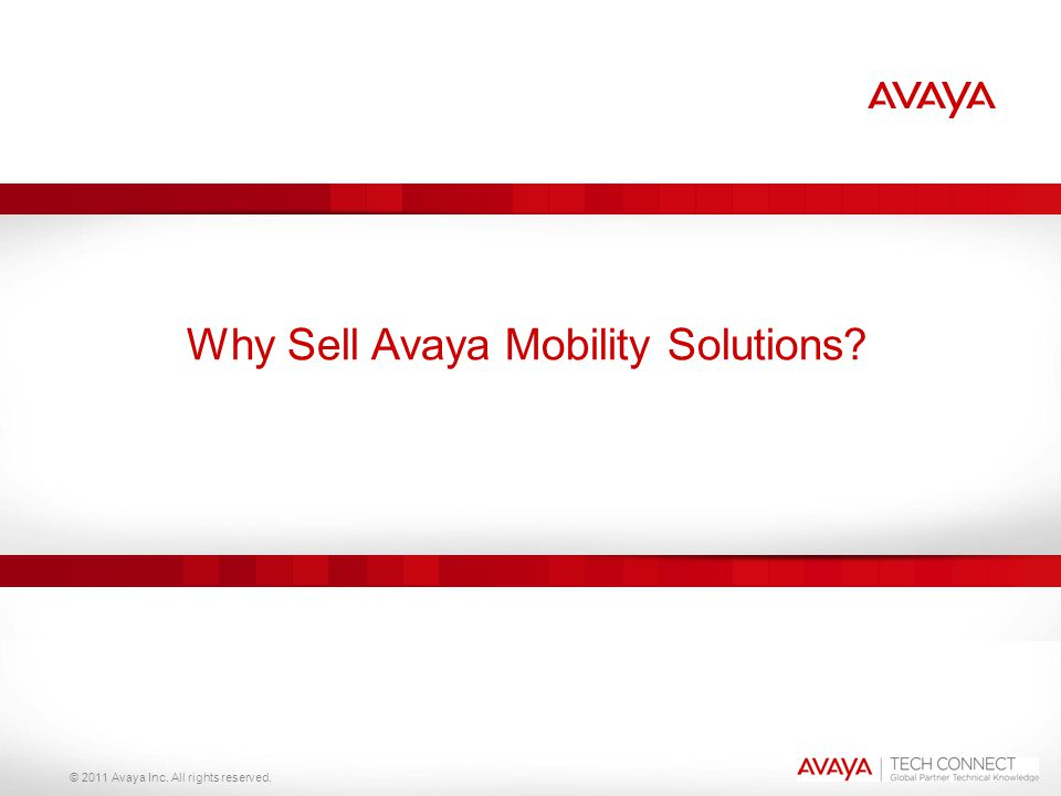 Why Sell Avaya Mobility Solutions