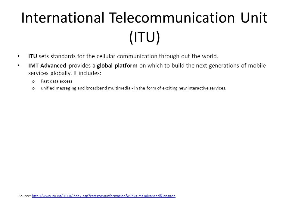 International Telecommunication Unit (ITU)