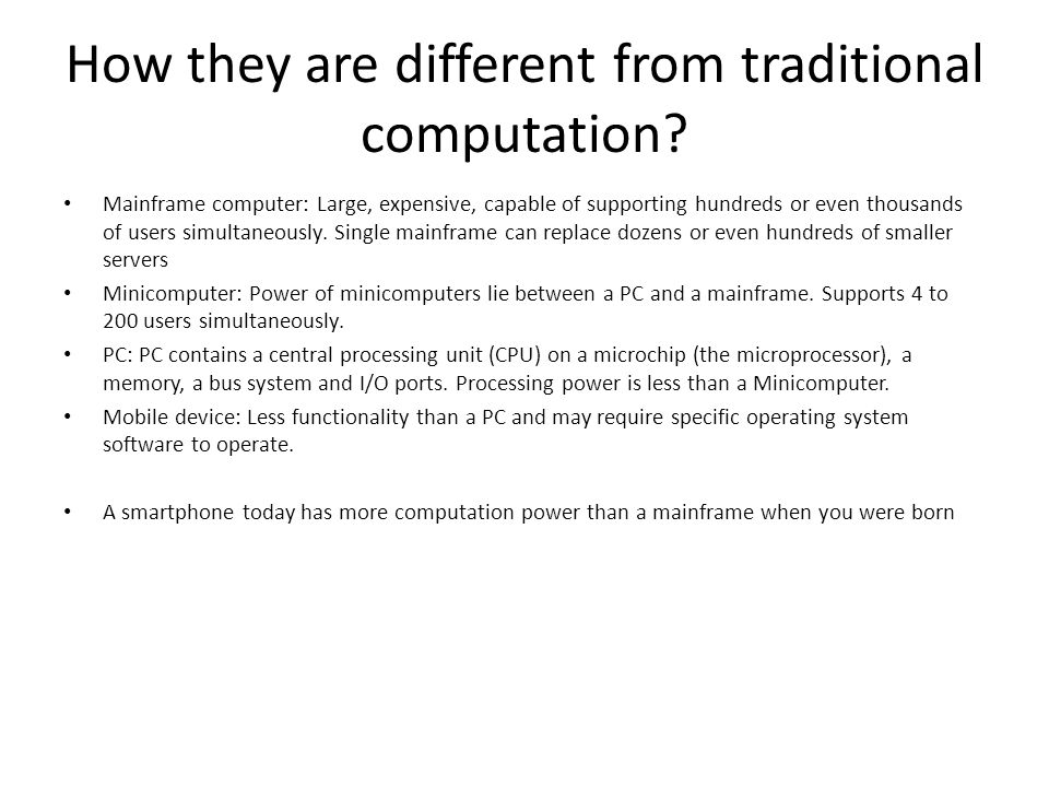 How they are different from traditional computation