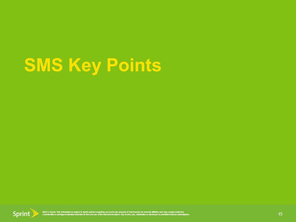 SMS Key Points Points