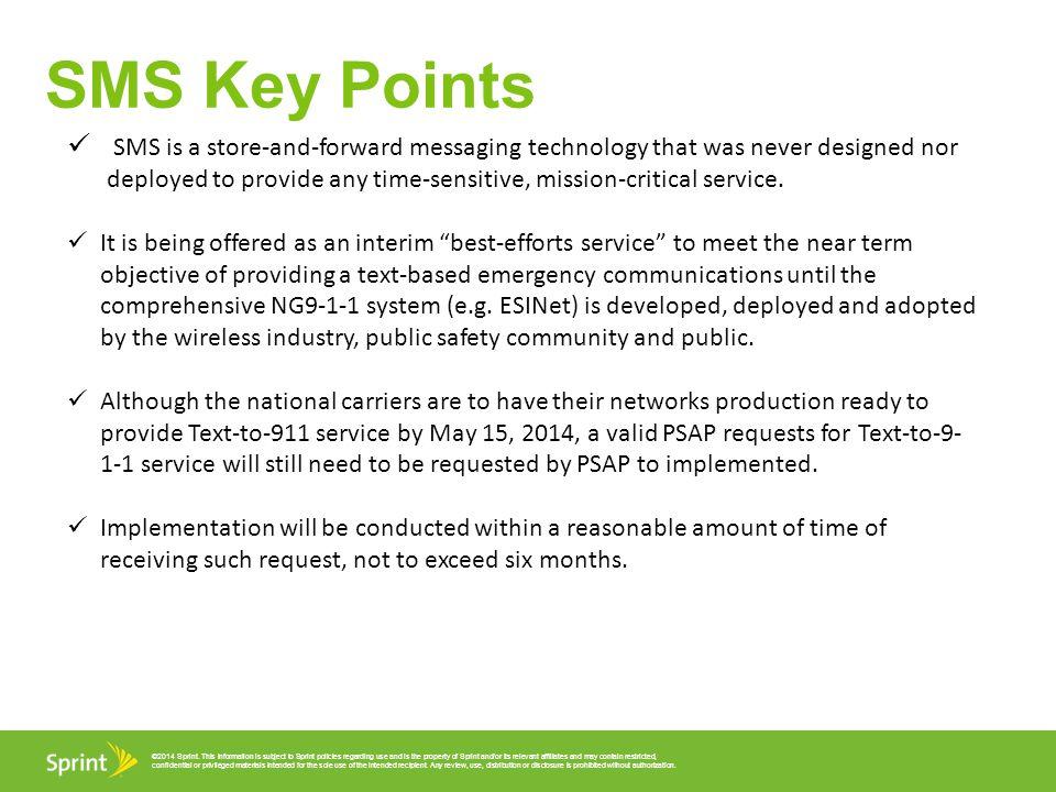 SMS Key Points