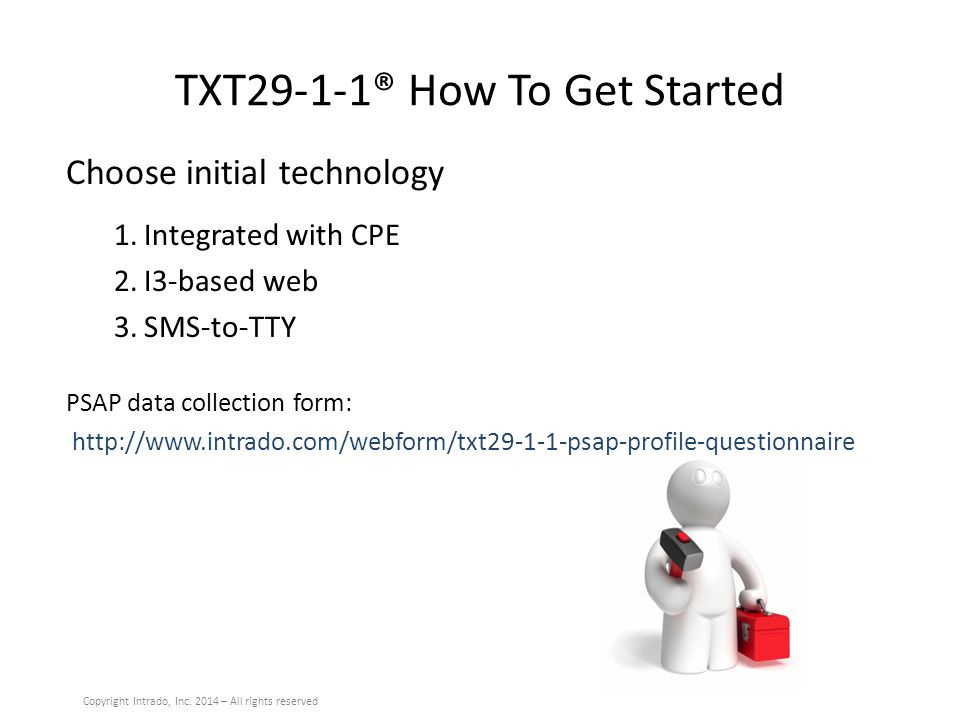 TXT29-1-1® How To Get Started