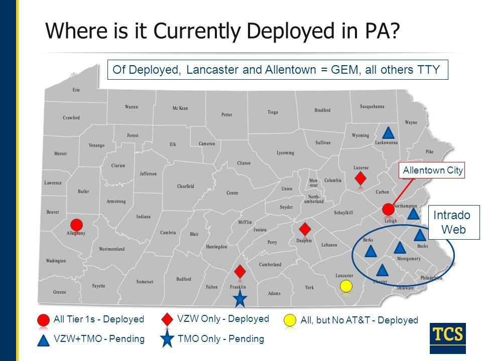 Where is it Currently Deployed in PA