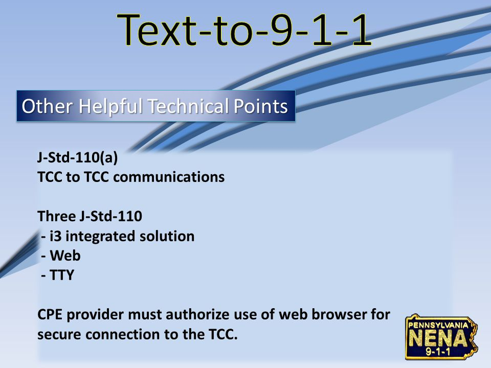 Text-to-9-1-1 Other Helpful Technical Points J-Std-110(a)