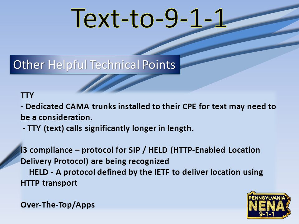Text-to-9-1-1 Other Helpful Technical Points TTY