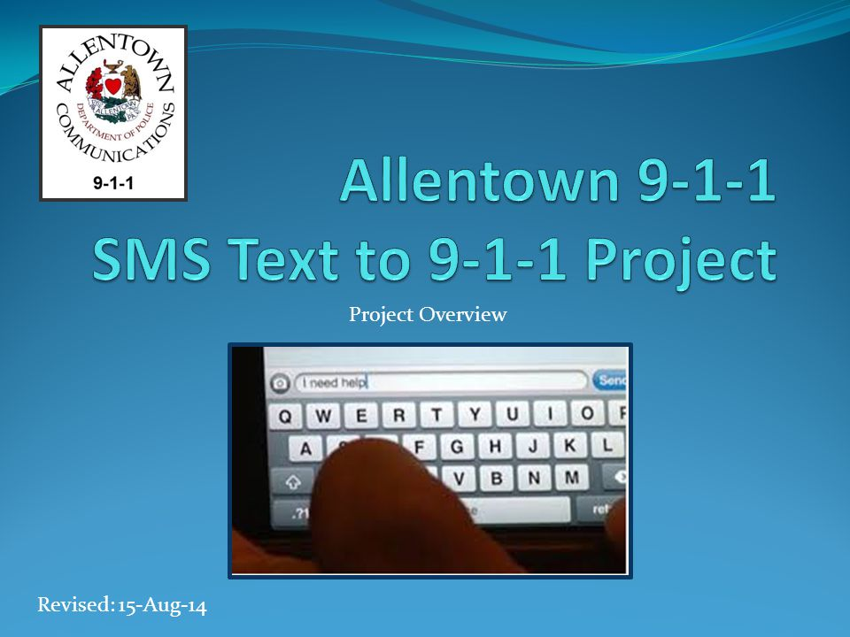 Allentown 9-1-1 SMS Text to 9-1-1 Project