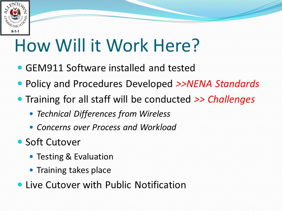 How Will it Work Here GEM911 Software installed and tested