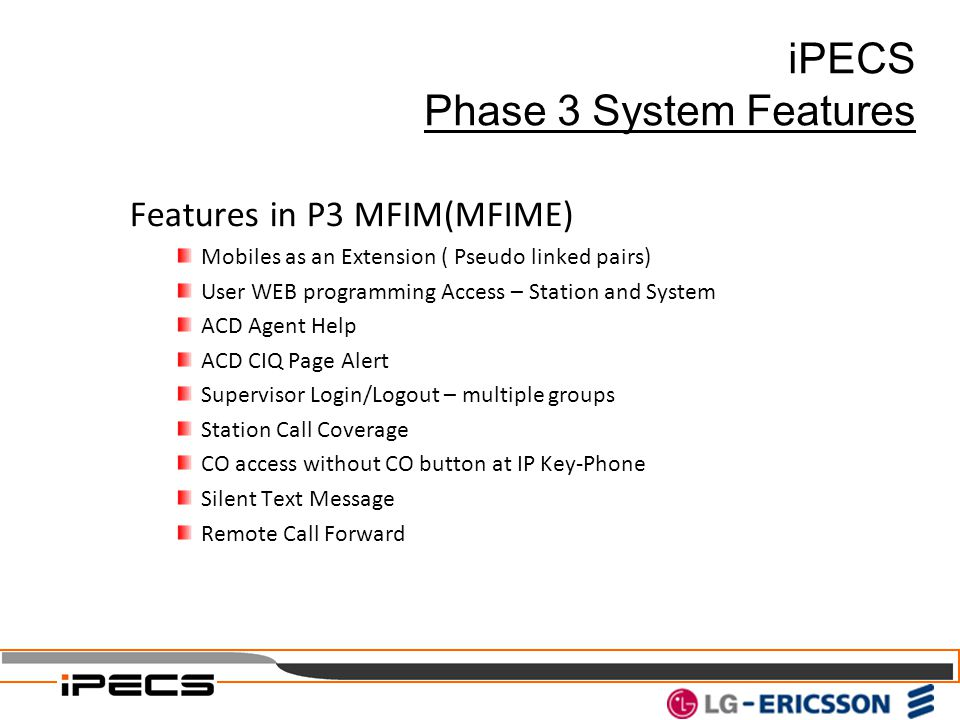 iPECS Phase 3 System Features Features in P3 MFIM(MFIME)
