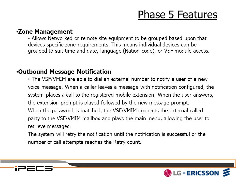 Phase 5 Features Zone Management Outbound Message Notification