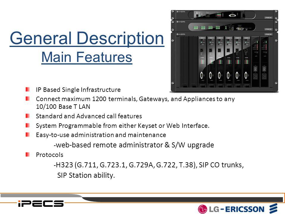 General Description Main Features SIP Station ability.