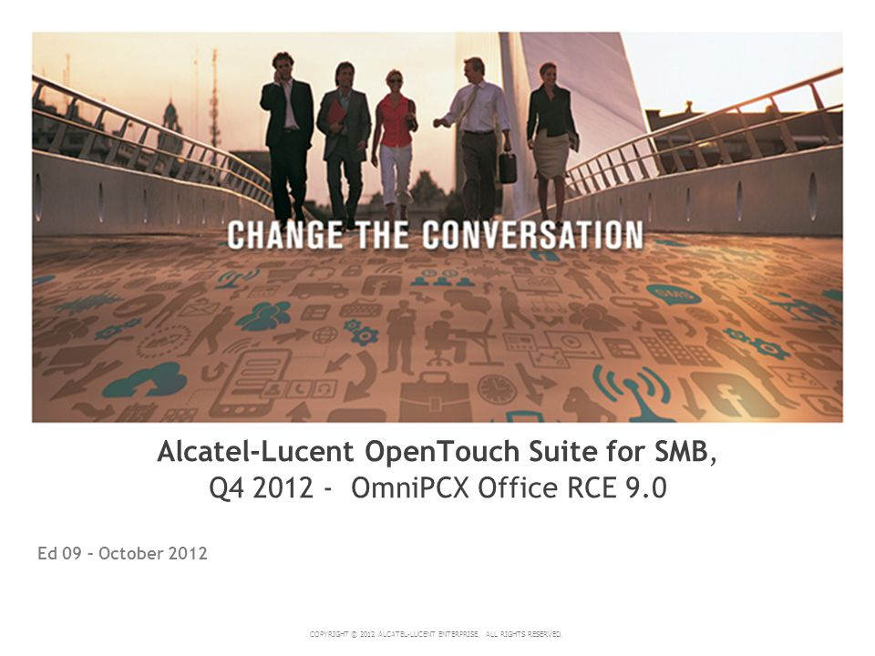 Alcatel-Lucent OpenTouch Suite for SMB, Q4 2012 - OmniPCX Office RCE 9.0