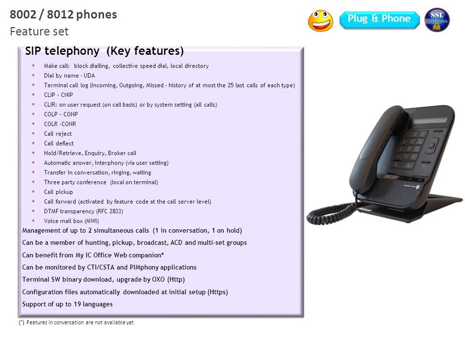 8002 / 8012 phones Feature set Plug & Phone