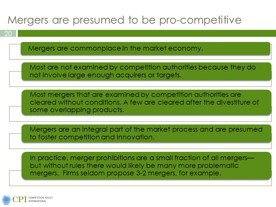 Mergers are presumed to be pro-competitive