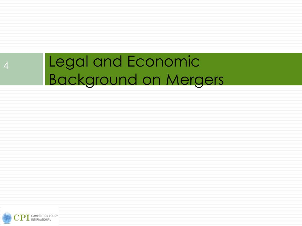 Legal and Economic Background on Mergers