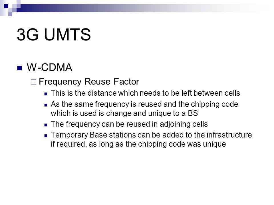 3G UMTS W-CDMA Frequency Reuse Factor