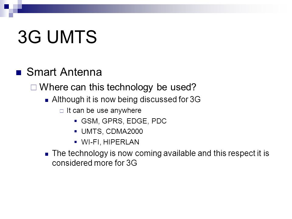 3G UMTS Smart Antenna Where can this technology be used