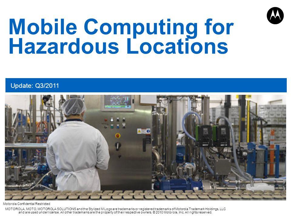 Mobile Computing for Hazardous Locations