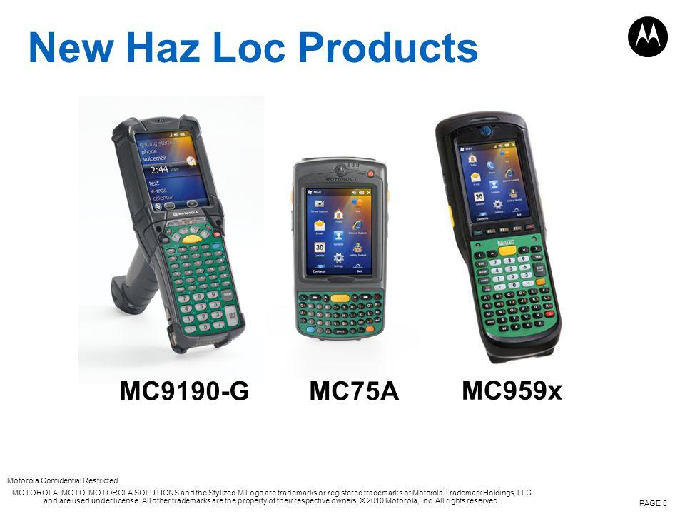 New Haz Loc Products MC9190-G MC75A MC959x