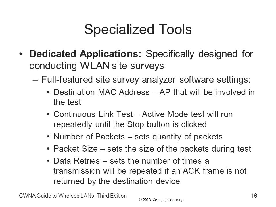 Specialized Tools Dedicated Applications: Specifically designed for conducting WLAN site surveys.