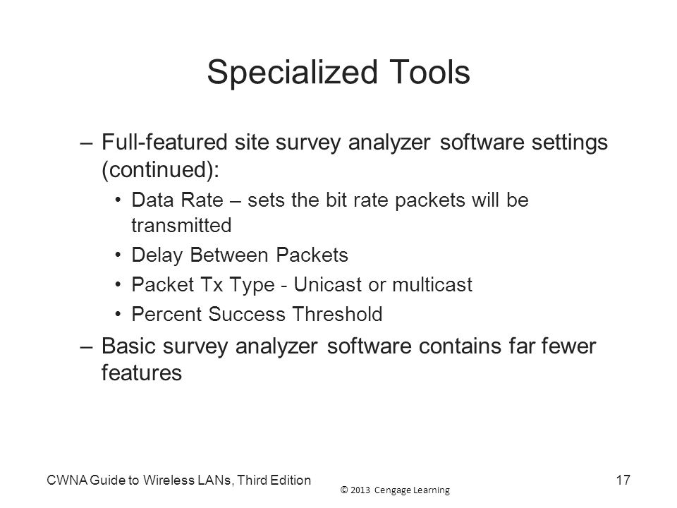 Specialized Tools Full-featured site survey analyzer software settings (continued): Data Rate – sets the bit rate packets will be transmitted.