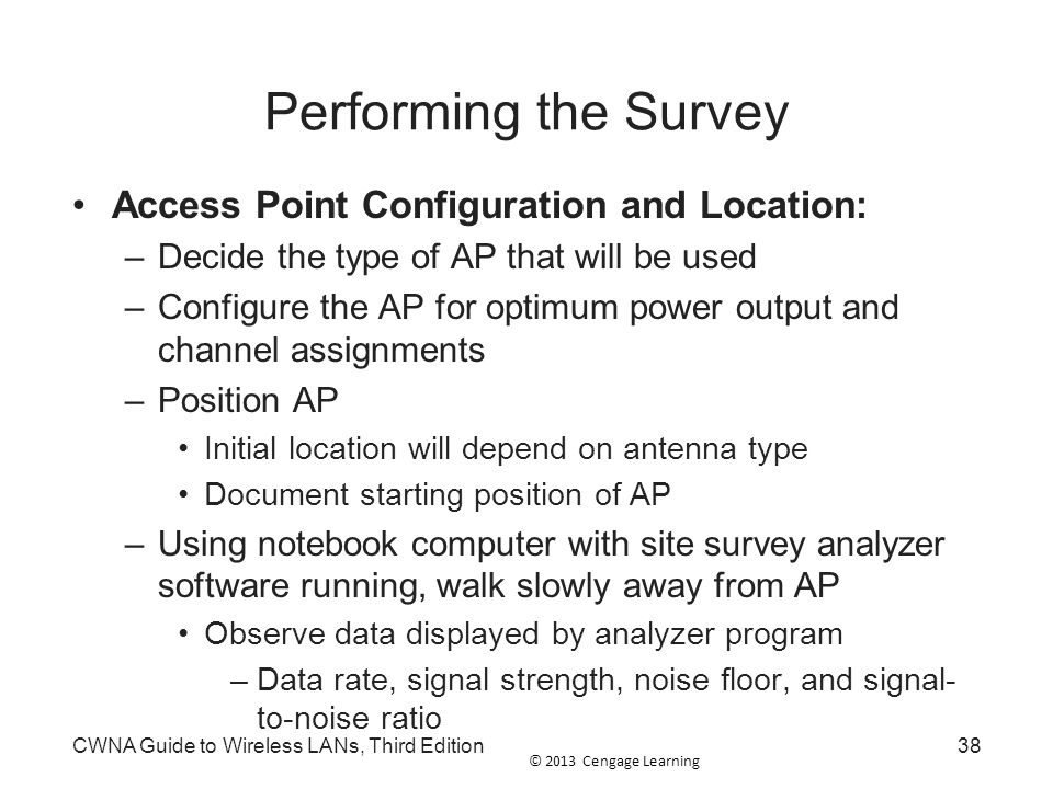 Performing the Survey Access Point Configuration and Location: