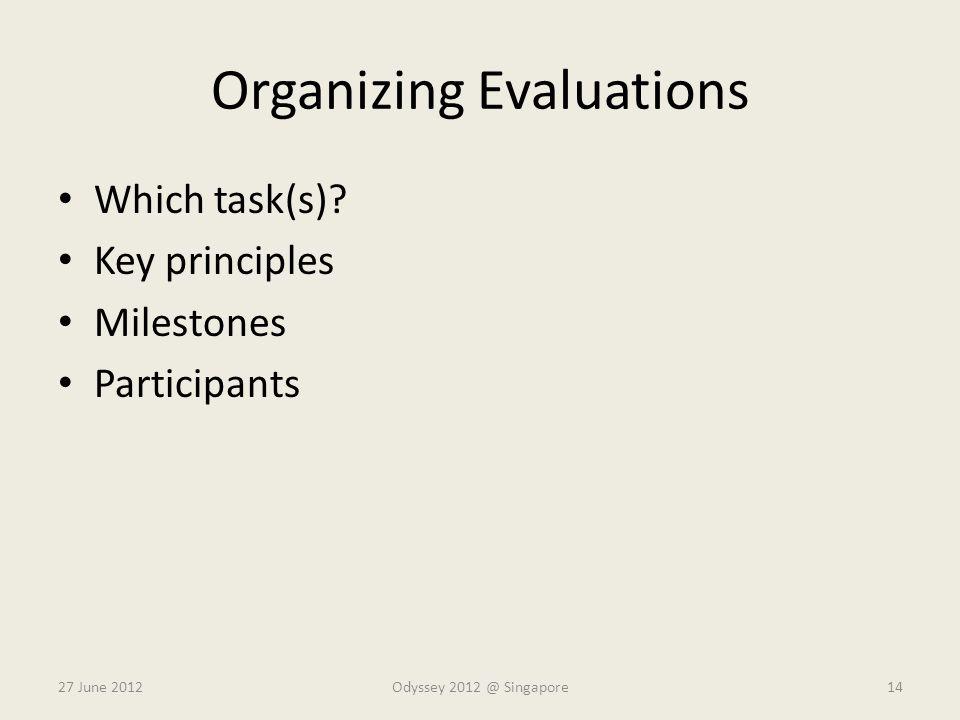 Organizing Evaluations