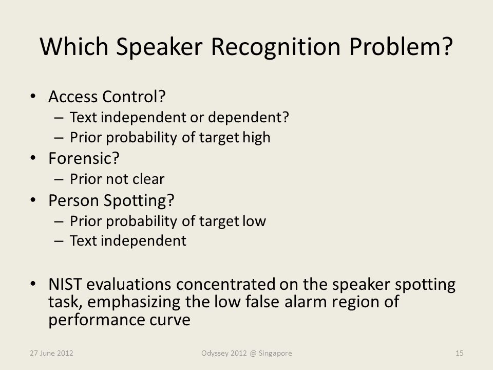 Which Speaker Recognition Problem