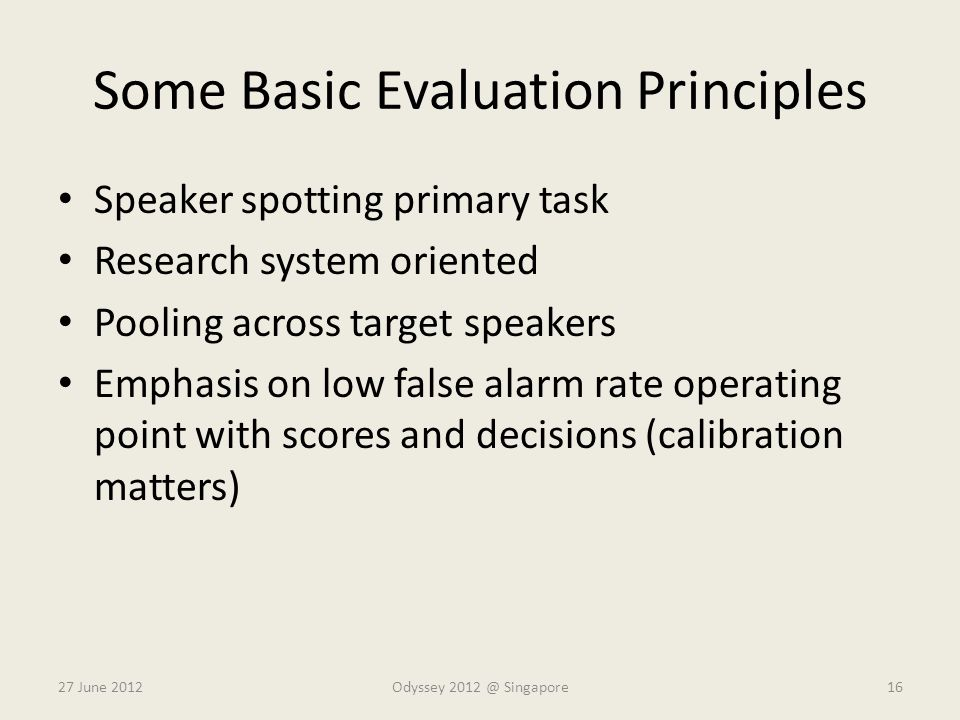 Some Basic Evaluation Principles