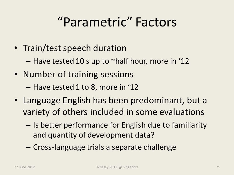 Parametric Factors Train/test speech duration