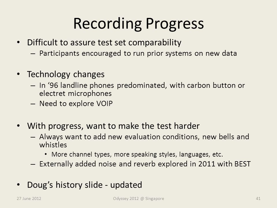 Recording Progress Difficult to assure test set comparability
