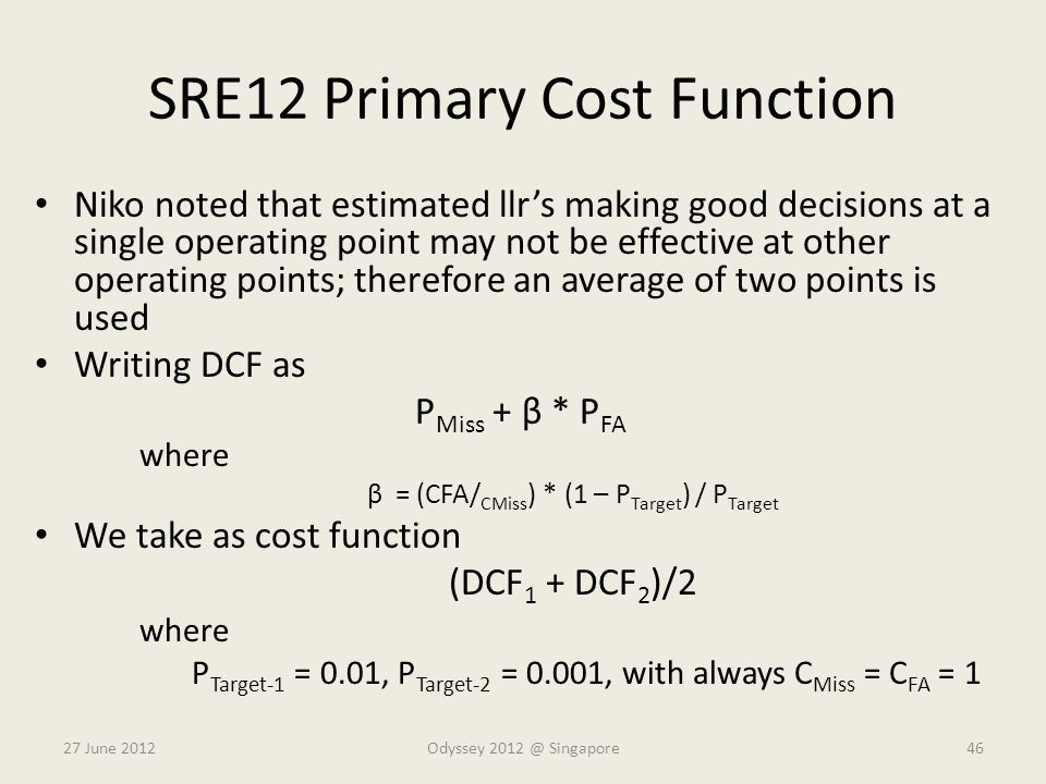 SRE12 Primary Cost Function