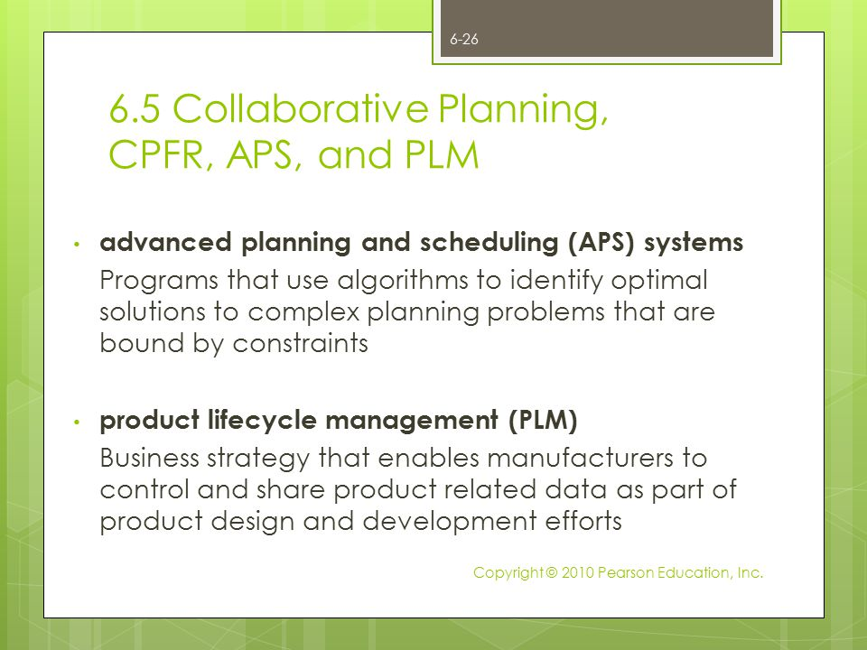 6.5 Collaborative Planning, CPFR, APS, and PLM