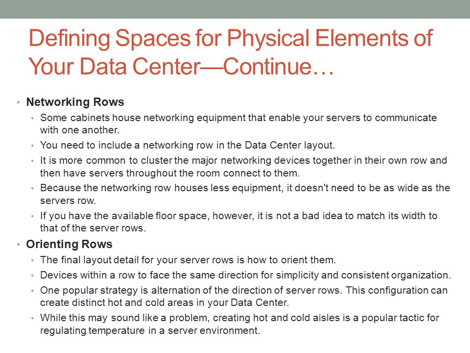 Defining Spaces for Physical Elements of Your Data Center—Continue…
